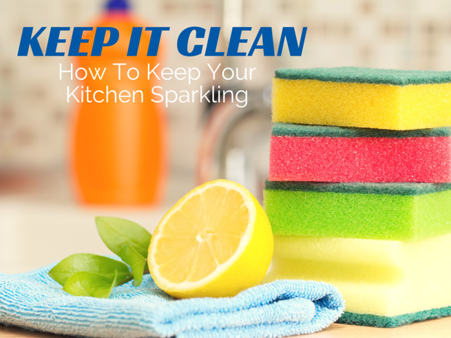 Keep it clean how to keep your kitchen clean leave it for How to clean your kitchen